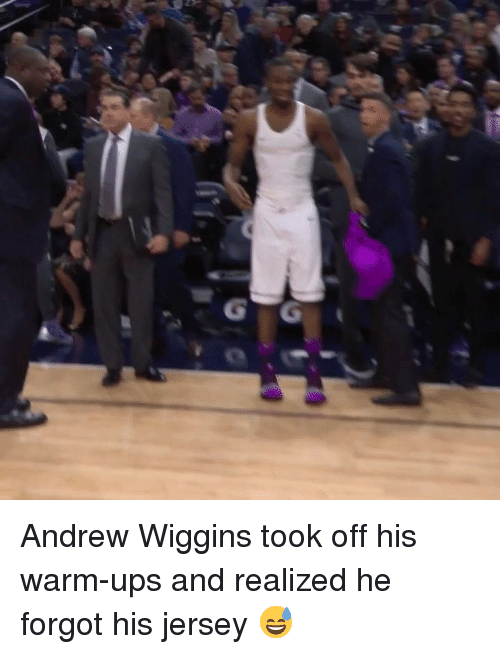 Ups, Andrew Wiggins, and Jersey: Andrew Wiggins took off his warm-ups and realized he forgot his jersey 😅