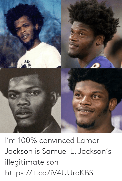 jackson: ANGE I'm 100% convinced Lamar Jackson is Samuel L. Jackson's illegitimate son https://t.co/iV4UUroKBS