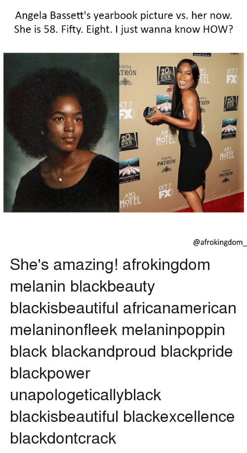 ahs: Angela Bassett's yearbook picture vs. her now.  She is 58. Fifty. Eight. I just wanna know HOW?  QUILA  TRON  OCT7  EL FX  T 7  RON  HOTEL  TEQUILA  PATRON  AHS  HOTEL  PATRON  OCT 7  OTEL  @afrokingdom She's amazing! afrokingdom melanin blackbeauty blackisbeautiful africanamerican melaninonfleek melaninpoppin black blackandproud blackpride blackpower unapologeticallyblack blackisbeautiful blackexcellence blackdontcrack