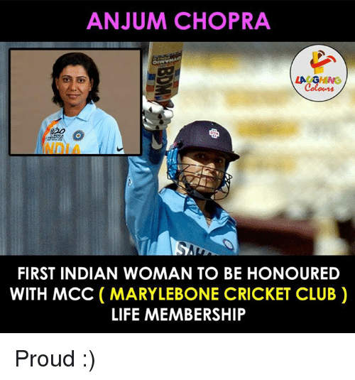 mcc: ANJUM CHOPRA  LA  FIRST INDIAN WOMAN TO BE HONOURED  WITH MCC (MARYLEBONE CRICKET CLUB  LIFE MEMBERSHIP Proud :)