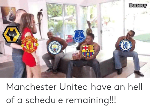 Everton: ANNy  HES  Everton Manchester United have an hell of a schedule remaining!!!
