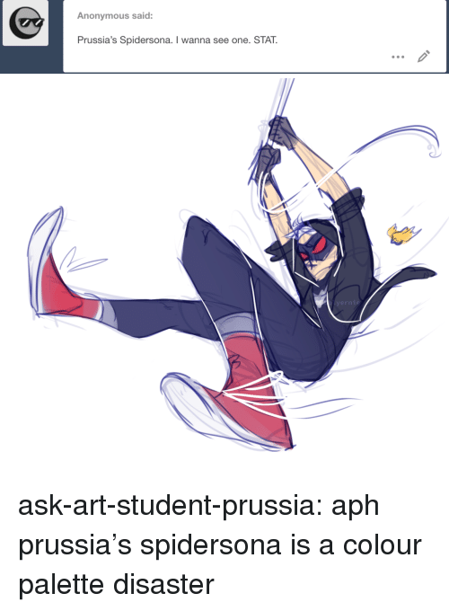 palette: Anonymous said:  Prussia's Spidersona. I wanna see one. STAT. ask-art-student-prussia:  aph prussia's spidersona is a colour palette disaster