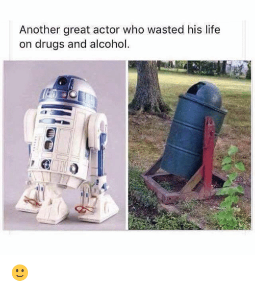 great actor: Another great actor who wasted his life  on drugs and alcohol. 🙂
