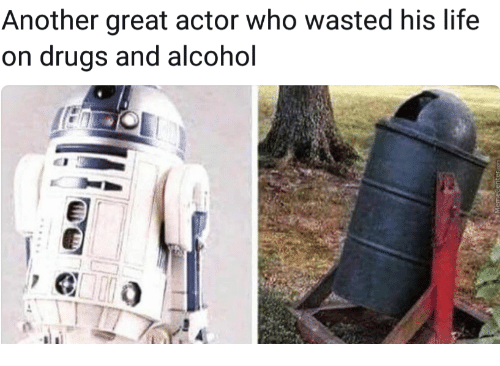 great actor: Another great actor who wasted his life  on drugs and alcohol
