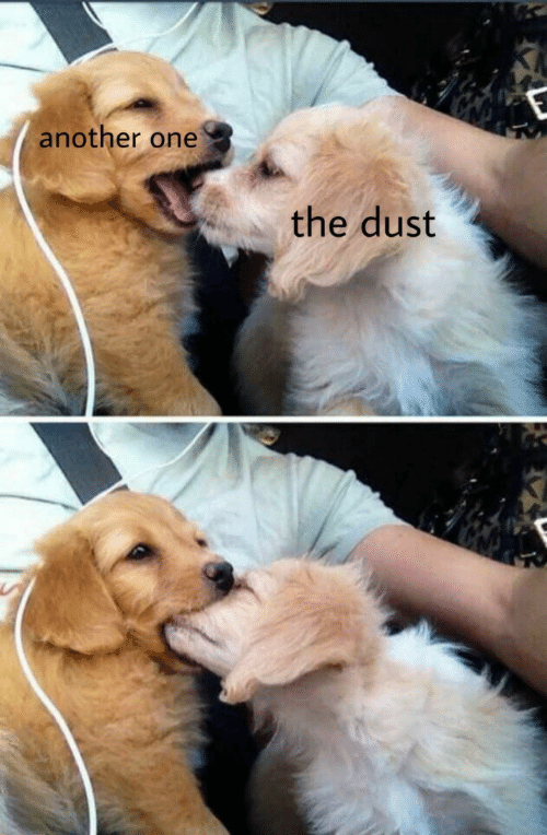 Another One, Another, and One: another one  the dust