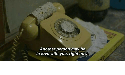you-right-now: Another person may be  in love with you, right now.  www.