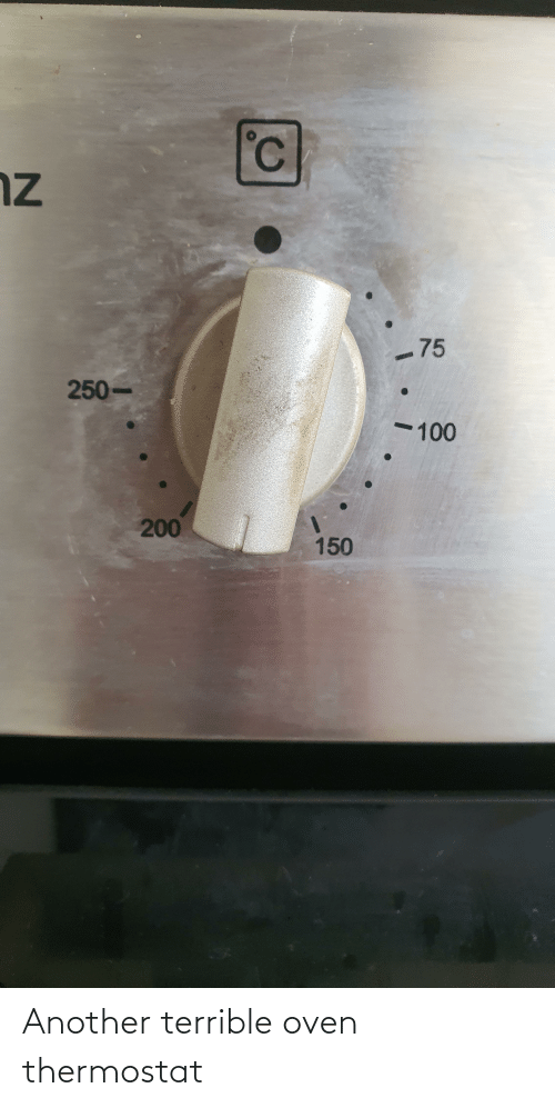 Thermostat: Another terrible oven thermostat