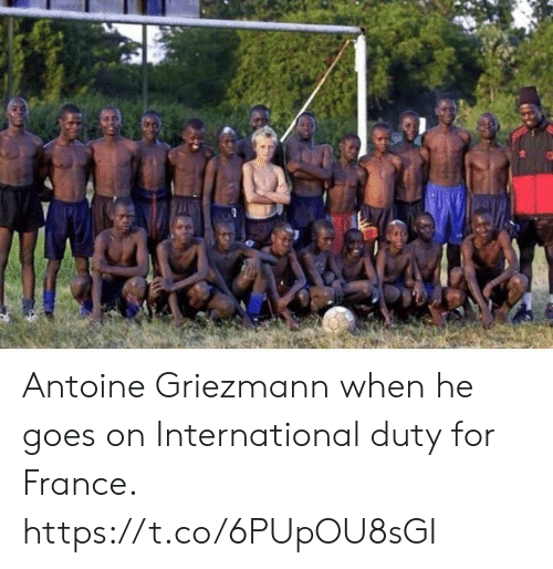 Goes On: Antoine Griezmann when he goes on International duty for France. https://t.co/6PUpOU8sGI