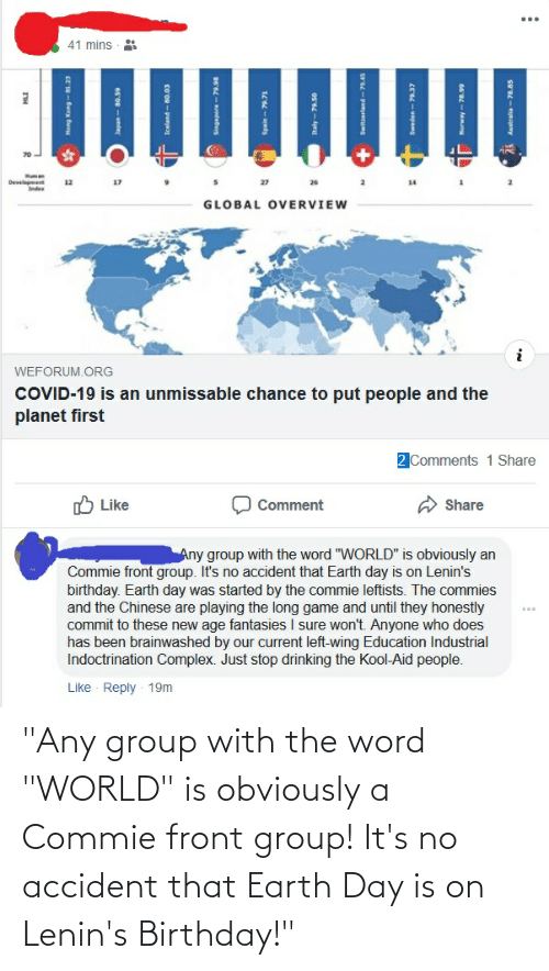 """Earth Day: """"Any group with the word """"WORLD"""" is obviously a Commie front group! It's no accident that Earth Day is on Lenin's Birthday!"""""""