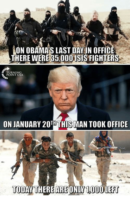 aon: AON OBAMAS LAST DAY!N OFFICE  THERE WERE 35,00OISIS FIGHTERS  TURNING  POINT USA  ON JANUARY 20THTHIS MAN TOOK OFFICE  TODAY THEREAREONLY100OLEFT