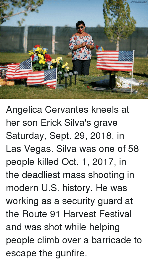 Memes, Las Vegas, and History: AP Photo/John Locher Angelica Cervantes kneels at her son Erick Silva's grave Saturday, Sept. 29, 2018, in Las Vegas. Silva was one of 58 people killed Oct. 1, 2017, in the deadliest mass shooting in modern U.S. history. He was working as a security guard at the Route 91 Harvest Festival and was shot while helping people climb over a barricade to escape the gunfire.
