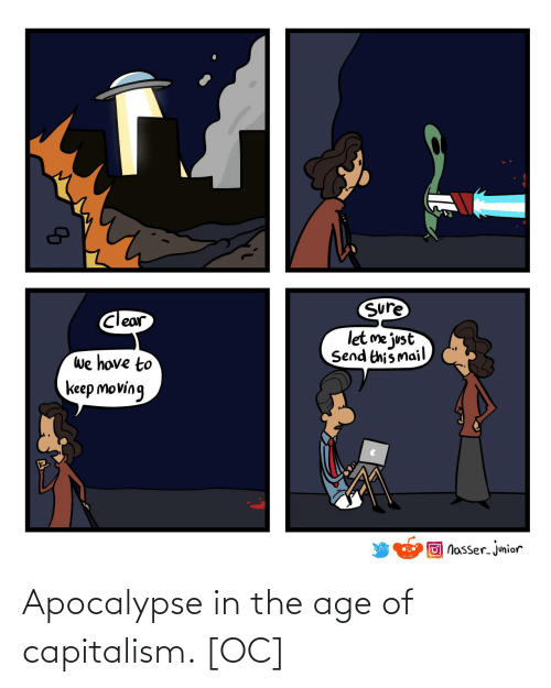apocalypse: Apocalypse in the age of capitalism. [OC]