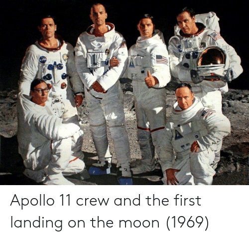 Apollo, Moon, and The Moon: Apollo 11 crew and the first landing on the moon (1969)