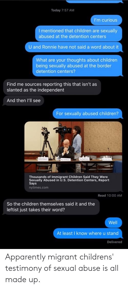 Migrant: Apparently migrant childrens' testimony of sexual abuse is all made up.