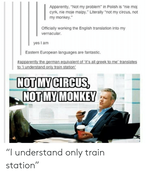 25 Best Memes About Not My Circus Not My Monkey Not My Circus Not My Monkey Memes