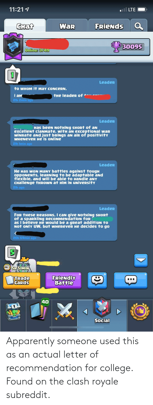 Letter: Apparently someone used this as an actual letter of recommendation for college. Found on the clash royale subreddit.