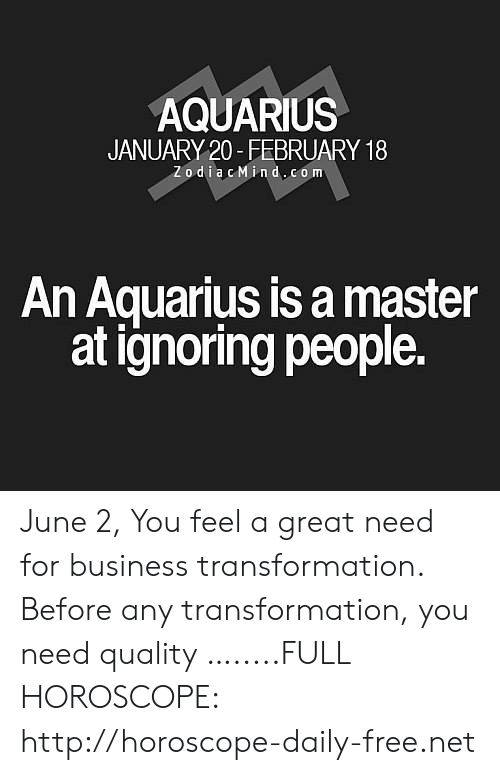what happens if you ignore an aquarius