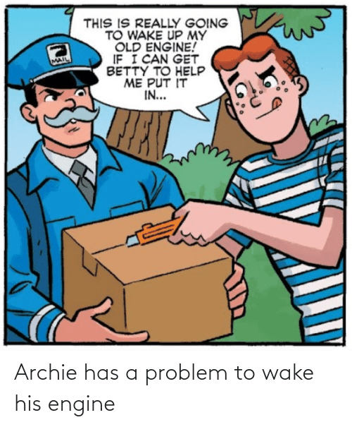 engine: Archie has a problem to wake his engine
