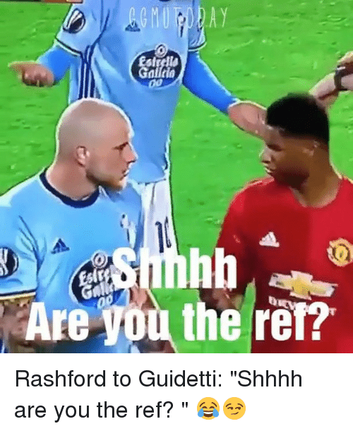 "Shhhh: Are You the ref? Rashford to Guidetti: ""Shhhh are you the ref? "" 😂😏⠀"