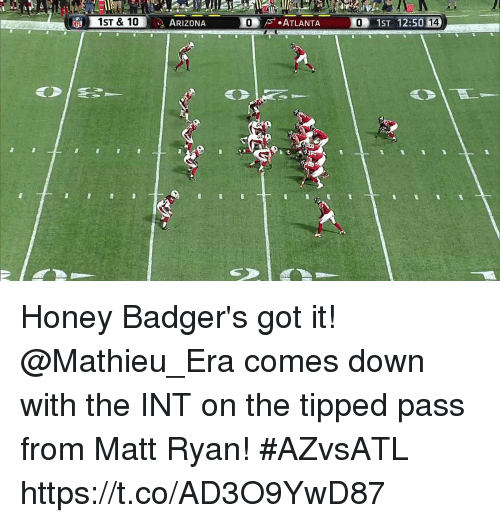 Memes, Arizona, and 🤖: ARIZONA  0 Honey Badger's got it!  @Mathieu_Era comes down with the INT on the tipped pass from Matt Ryan! #AZvsATL https://t.co/AD3O9YwD87
