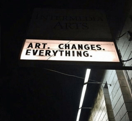 Changes Everything: ART. CHANGES  EVERYTHING