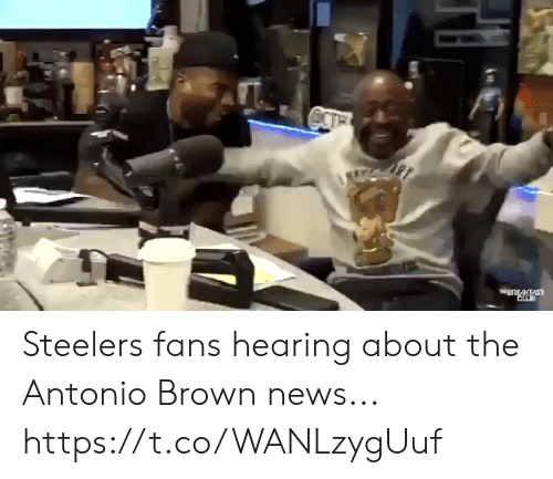 Football, News, and Nfl: ART  negREIKEAST Steelers fans hearing about the Antonio Brown news... https://t.co/WANLzygUuf