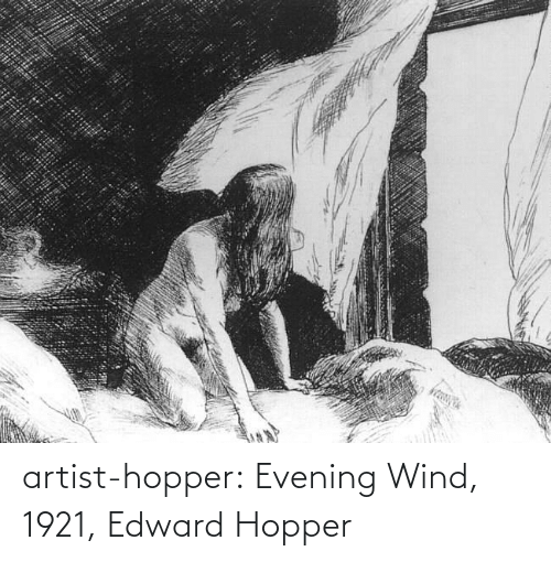 evening: artist-hopper: Evening Wind, 1921, Edward Hopper