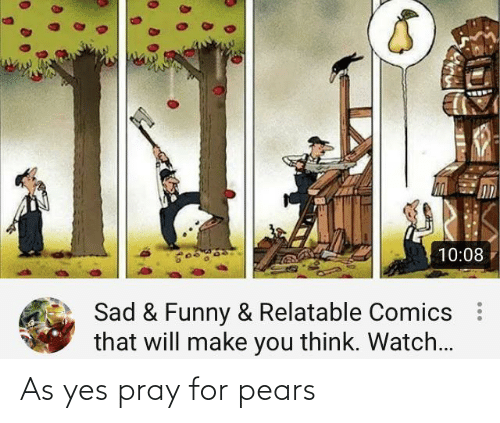 Pears: As yes pray for pears