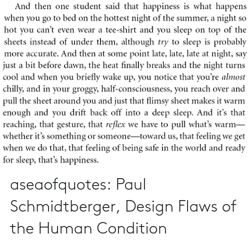 paul: aseaofquotes: Paul Schmidtberger, Design Flaws of the Human Condition