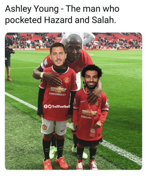 Chevrolet: Ashley Young- The man who  pocketed Hazard and Salah  CHEVROLET  OOTrollFootball  CHEVRE  PRESS  PASS
