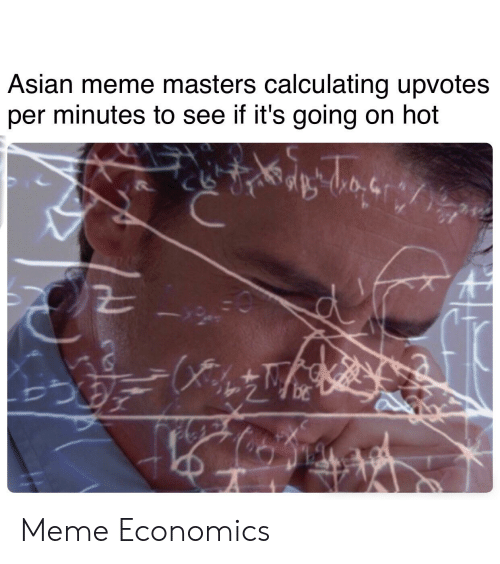 asian meme: Asian meme masters calculating upvotes  per minutes to see if it's going on hot Meme Economics