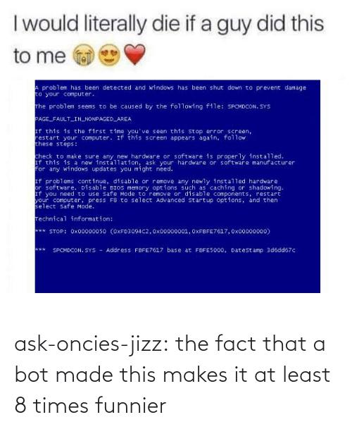 ask: ask-oncies-jizz: the fact that a bot made this makes it at least 8 times funnier