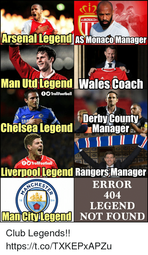 derby: ASMONACOF  COM  Arsenal Legend as monaco Manage  Man Utd Legend  Wales Coach  OO TrollFootball  Derby County  Chëlsea Legend Manager  TrollFootball  Liverpool Legend Rangers Manager  ERROR  404  LEGEND  18  94  Man cityilegendNOT FOUND Club Legends!! https://t.co/TXKEPxAPZu