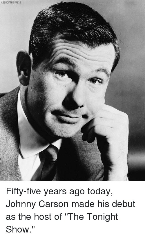 """Memes, Today, and 🤖: ASSOCIATED PRESS Fifty-five years ago today, Johnny Carson made his debut as the host of """"The Tonight Show."""""""