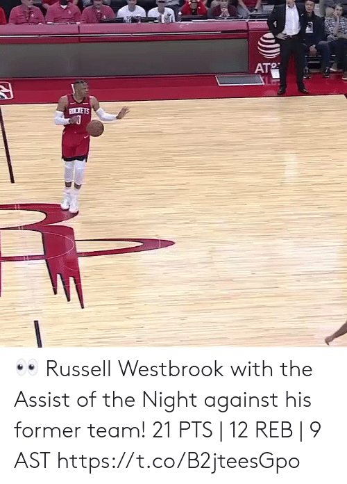 Assist: AT  2LTETS 👀 Russell Westbrook with the Assist of the Night against his former team!   21 PTS | 12 REB | 9 AST  https://t.co/B2jteesGpo