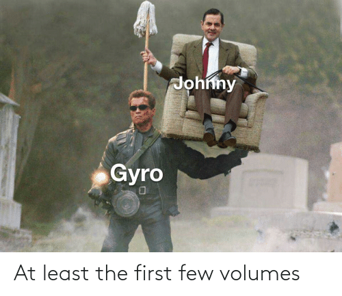 volumes: At least the first few volumes