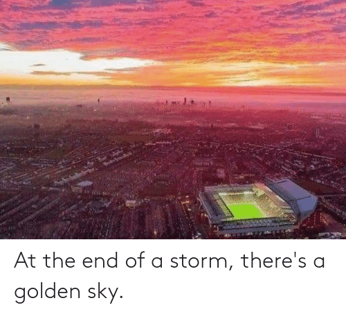 storm: At the end of a storm, there's a golden sky.
