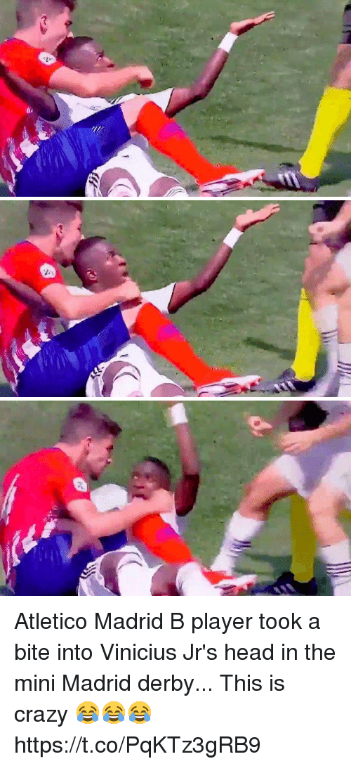 derby: Atletico Madrid B player took a bite into Vinicius Jr's head in the mini Madrid derby... This is crazy 😂😂😂 https://t.co/PqKTz3gRB9