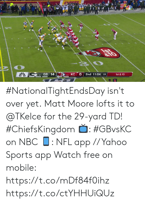 Memes, Nfl, and Sports: ATOR  1st  &10  GB 14  0  КС  2nd 11:04 :08  1st &10  6-1  5-2 #NationalTightEndsDay isn't over yet.  Matt Moore lofts it to @TKelce for the 29-yard TD! #ChiefsKingdom  📺: #GBvsKC on NBC 📱: NFL app // Yahoo Sports app Watch free on mobile: https://t.co/mDf84f0ihz https://t.co/ctYHHUiQUz