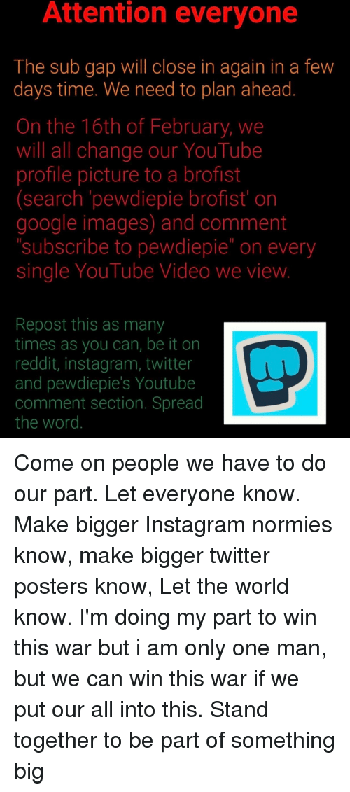 Attention Everyone the Sub Gap Will Close in Again in a Few