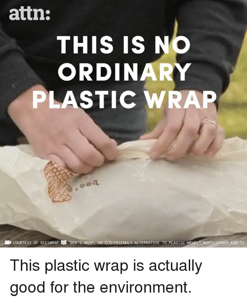 """eco: attn:  THIS IS NO  ORDINARY  PLASTIC WRAP  E COURTESY OF BEESWRAP  """"BEE'S WRAP, AN ECO-FRIENDLY ALTERNATIVE TO PLASTIC  IRAP-NORTHJERSE (2017) This plastic wrap is actually good for the environment."""
