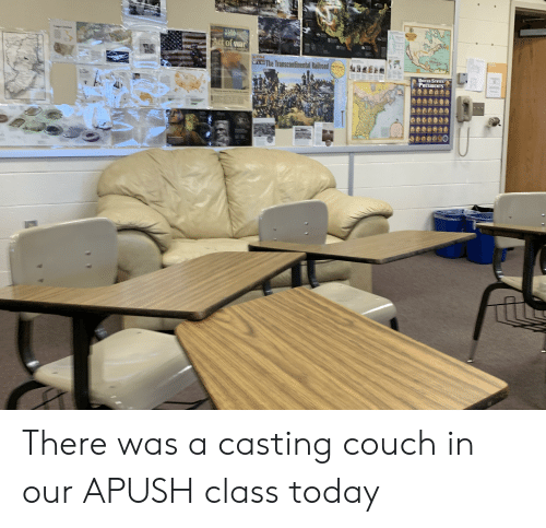 Bad, Casting Couch, and Couch: AUSA  TODA  Cr Cschock  FAct of war  ND  SHARA TAS  eathro  OPIPOSnt  w.bad The Transcontinental Railroad  69  UNITED STATES  PRESIDENTS  areselops the  HB There was a casting couch in our APUSH class today