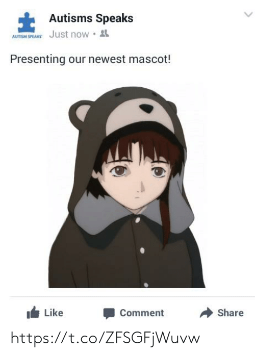 Comment, Now, and Share: Autisms Speaks  AUTSM SPEAKS Just now.  Presenting our newest mascot!  Like  Comment  Share https://t.co/ZFSGFjWuvw