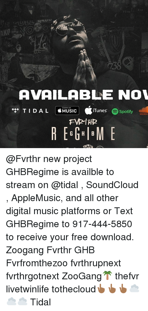 ibm: AVAILABLE NOW  Listen on  TID AL  MUSIC  iTunes  Spotify  SOUNDC  REGG IBM E @Fvrthr new project GHBRegime is availble to stream on @tidal , SoundCloud , AppleMusic, and all other digital music platforms or Text GHBRegime to 917-444-5850 to receive your free download. Zoogang Fvrthr GHB Fvrfromthezoo fvrthrupnext fvrthrgotnext ZooGang🌴 thefvr livetwinlife tothecloud👆🏾👆🏾👆🏾☁️☁️☁️ Tidal