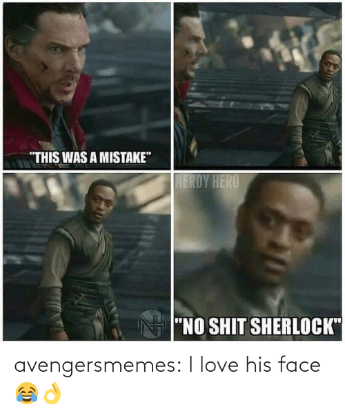His Face: avengersmemes:  I love his face 😂👌