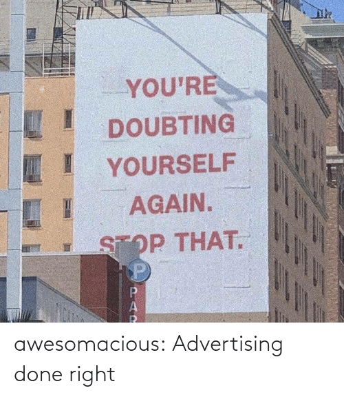 advertising: awesomacious:  Advertising done right