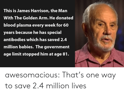 Tumblr Com: awesomacious:  That's one way to save 2.4 million lives