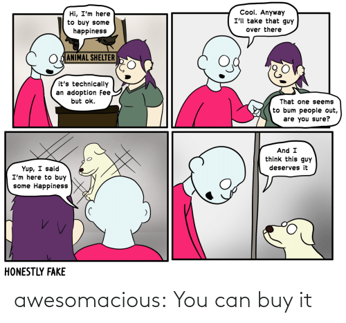 Buy It: awesomacious:  You can buy it