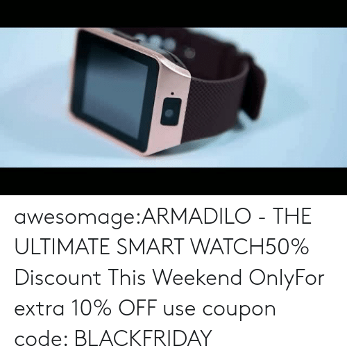 Bluetooth, Iphone, and Tumblr: awesomage:ARMADILO - THE ULTIMATE SMART WATCH50% Discount This Weekend OnlyFor extra 10% OFF use coupon code: BLACKFRIDAY