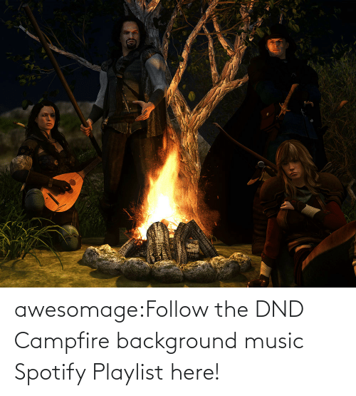 background: awesomage:Follow the DND Campfire background music Spotify Playlist here!